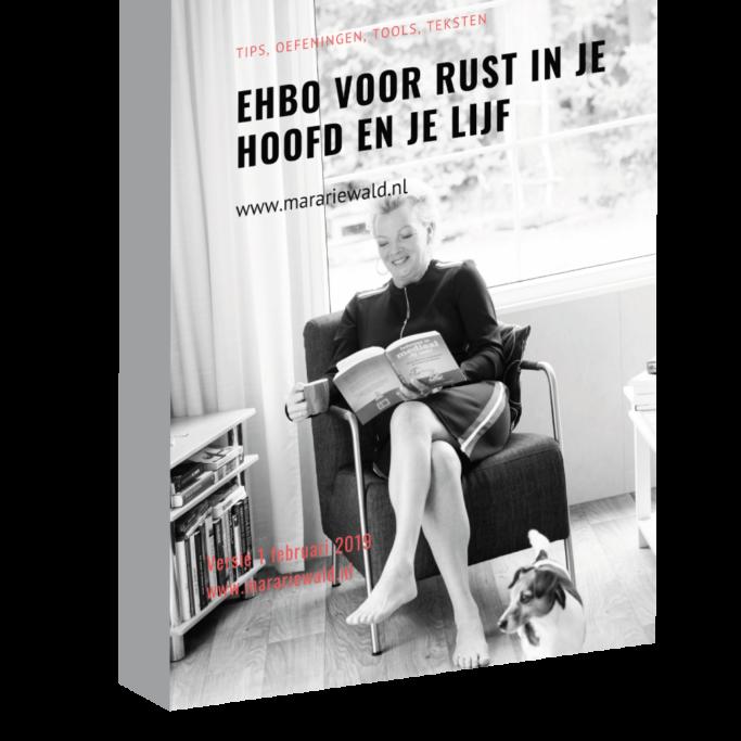 Gratis e-book voor rust in je hoofd en je lijf. Mara Riewald
