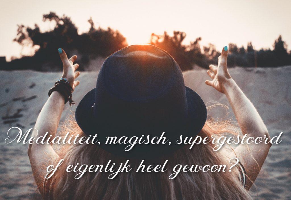 Intuïtie, magisch, supergestoord of eigenlijk heel gewoon